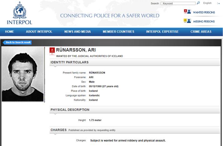 Ari Rúnarsson var eftirlýstur af Interpol vegna málsins.