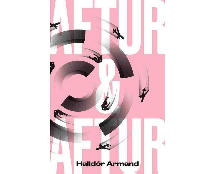 Aftur og aftur er þriðja skáldsaga Halldórs Armand Ásgeirssonar.