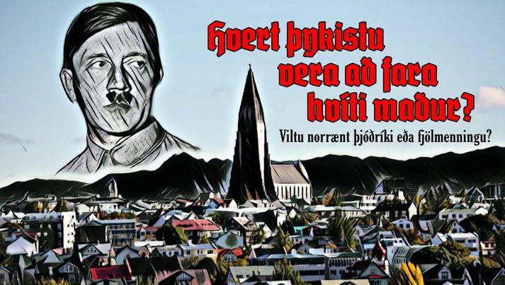 Áróðursmynd sem fylgir einni keyptu færslnanna. Á henni sést Adolf Hitler yfir Hallgrímskirkju í Reykjavík með áróðri gegn fjölmenningu.