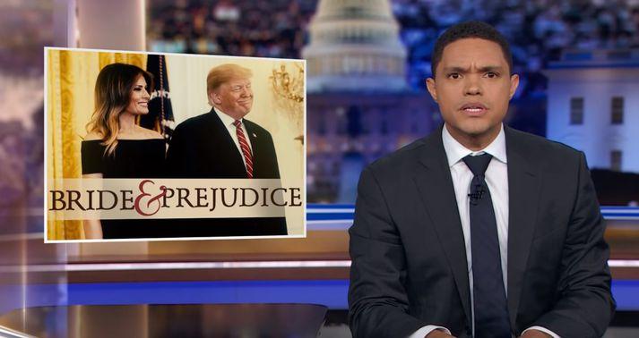 Trevor Noah segir Trump reyna að vísa Melaniu, konu sinni, úr landi.