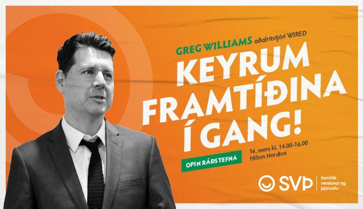Greg Williams er aðalræðumaður á ráðstefnunni.