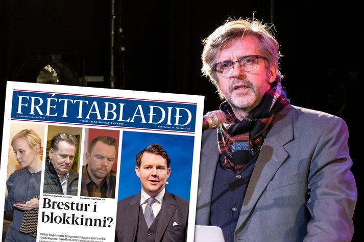 Gunnar Smári Egilsson vill ekki sjá Fréttablaðið og er ósáttur við forsíðufrétt blaðsins í dag.