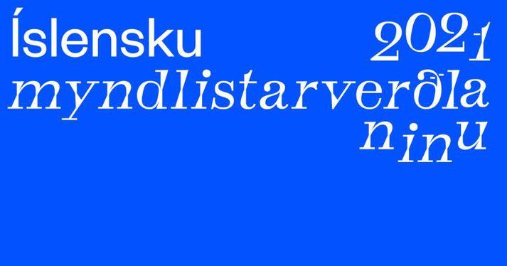 Tilkynnt verður um Íslensku myndlistarverðlaunin þann 25. febrúar næstkomandi.