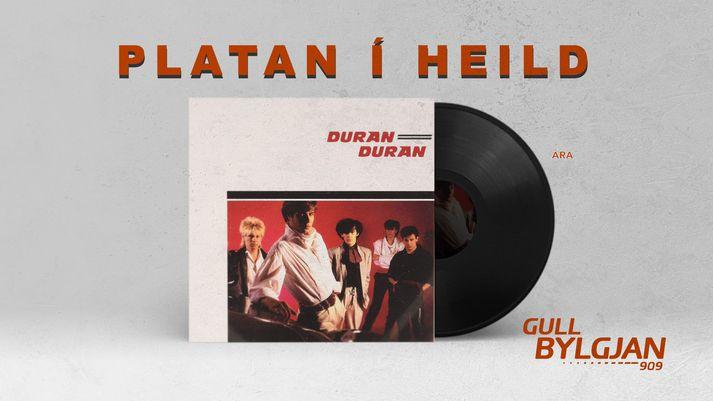 Duran Duran - Platan í heild á Gull Bylgjunni
