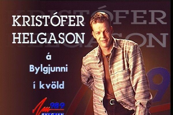Helgin:  Kristófer Helgason sýnir á sér sjaldséðar hliðar í afmæli Bylgjunnar.